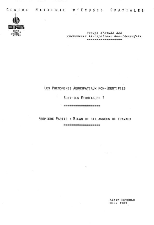 C E N T R E N A T I O N A L DIETUDES S P A T I A L E S  Groupe d'Etude des  Phénomènes Aérospatiaux Non-Identifiés  PREMIE...