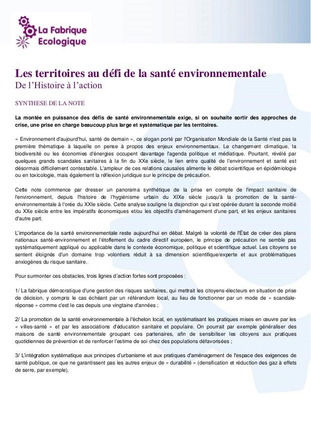 1 Les territoires au défi de la santé environnementale De l'Histoire à l'action SYNTHESE DE LA NOTE La montée en puissance...