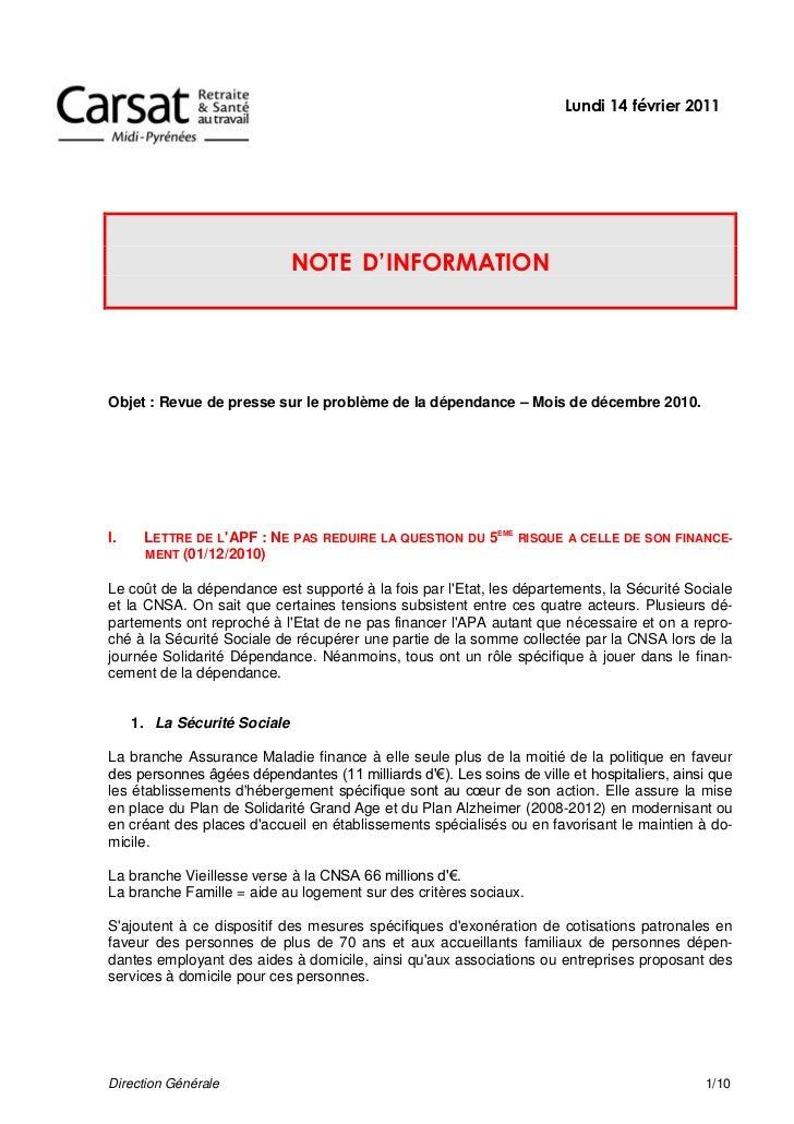 Lundi 14 février 2011                              NOTE D'INFORMATIONObjet : Revue de presse sur le problème de la dépenda...