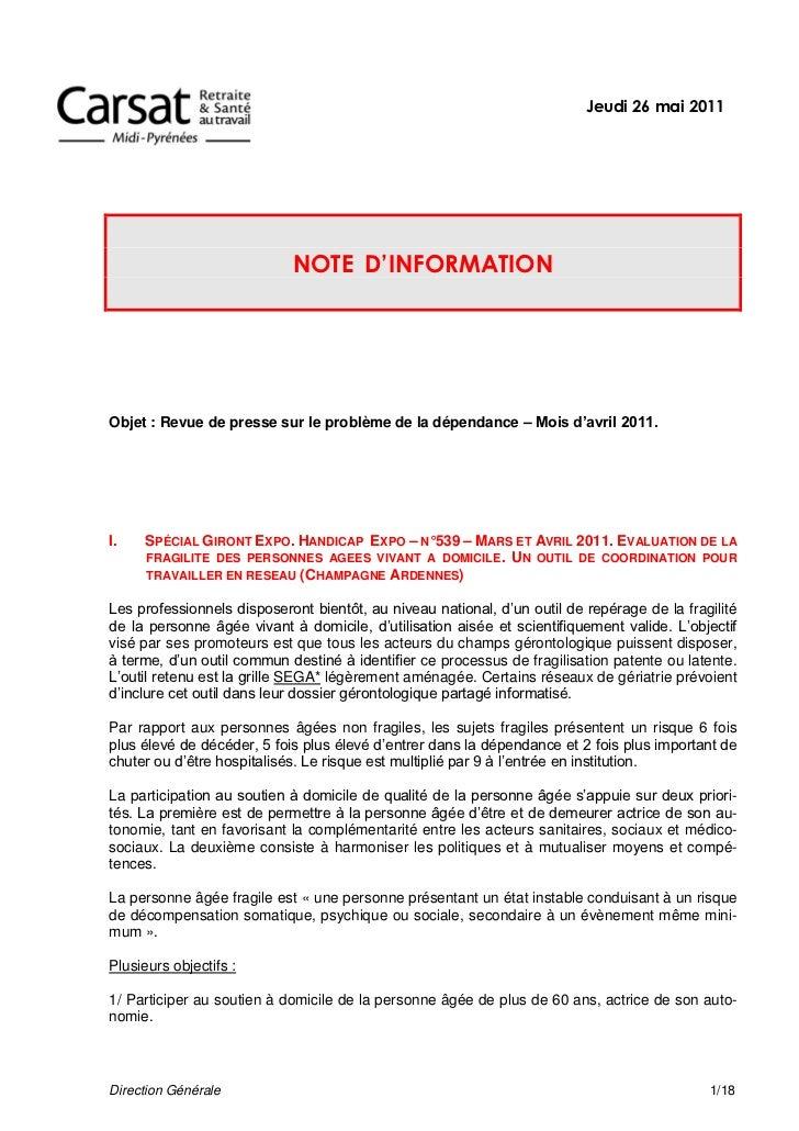 Jeudi 26 mai 2011                            NOTE D'INFORMATIONObjet : Revue de presse sur le problème de la dépendance – ...