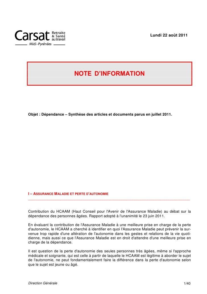 Lundi 22 août 2011                           NOTE D'INFORMATIONObjet : Dépendance – Synthèse des articles et documents par...