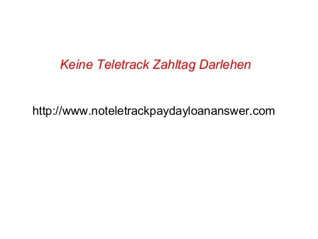Keine Teletrack Zahltag Darlehen http://www.noteletrackpaydayloananswer.com
