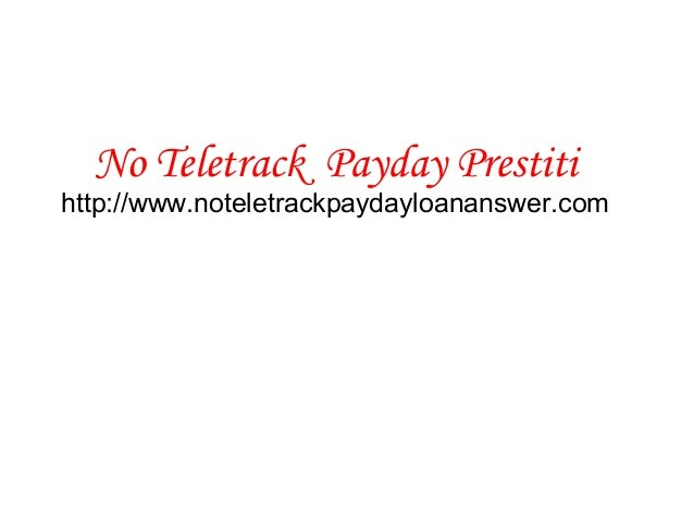 No teletrack  payday prestiti