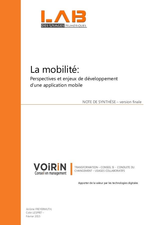 NOTE DE SYNTHÈSE – version finale La mobilité: Perspectives et enjeux de développement d'une application mobile TRANSFORMA...