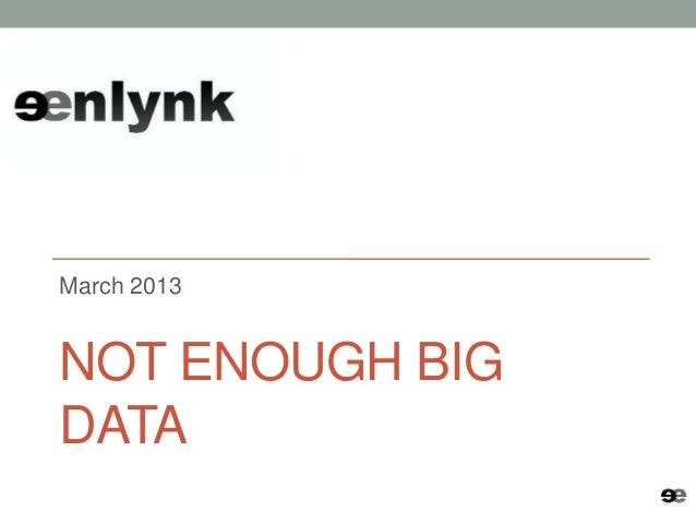 Not enough big data