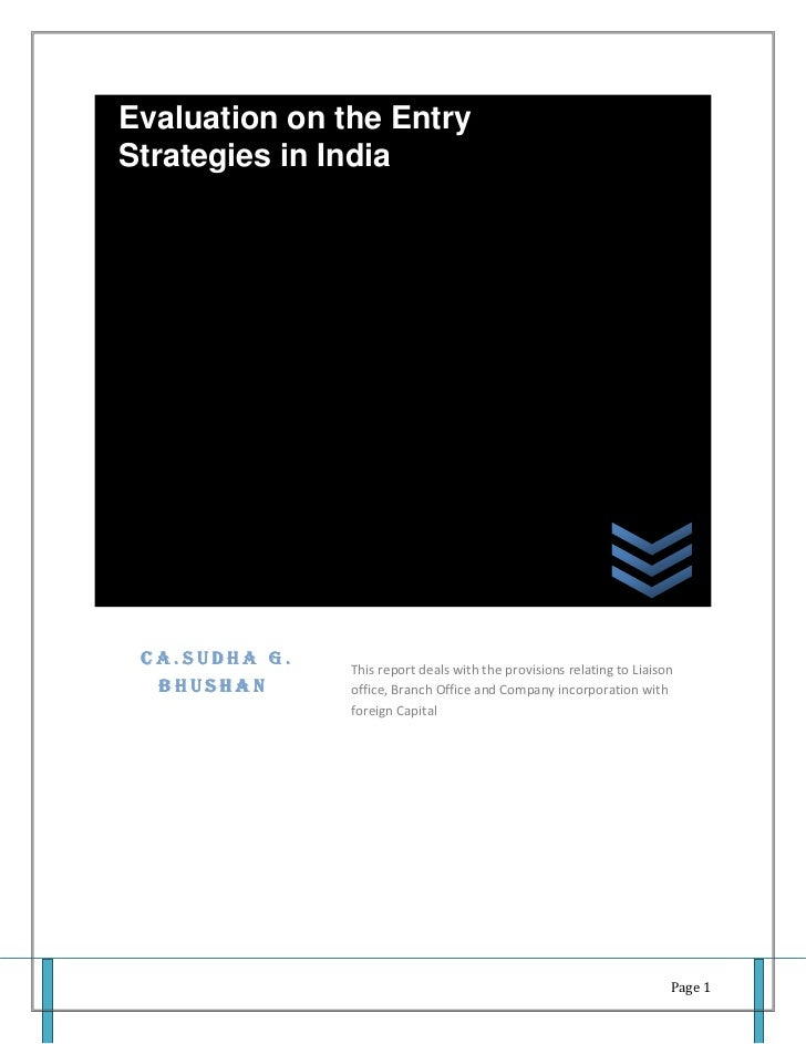Evaluation on the EntryStrategies in India CA.SUDHA G.               This report deals with the provisions relating to Lia...