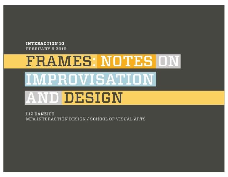 Frames: Notes on Improvisation and Design