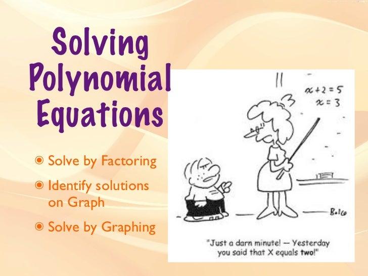 ... Quadratic Equations By Factoring. on solving quadratic equations notes