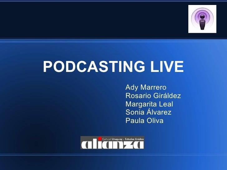 Podcasting Live