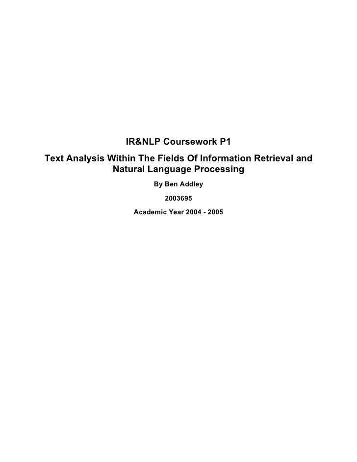 IR&NLP Coursework P1 Text Analysis Within The Fields Of Information Retrieval and                Natural Language Processi...
