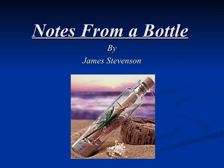 Notes From a Bottle By James Stevenson
