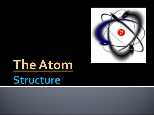 Notes lab 04 the atom structure