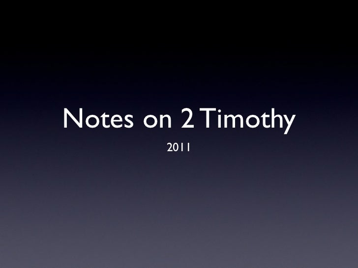 Notes on 2 timothy