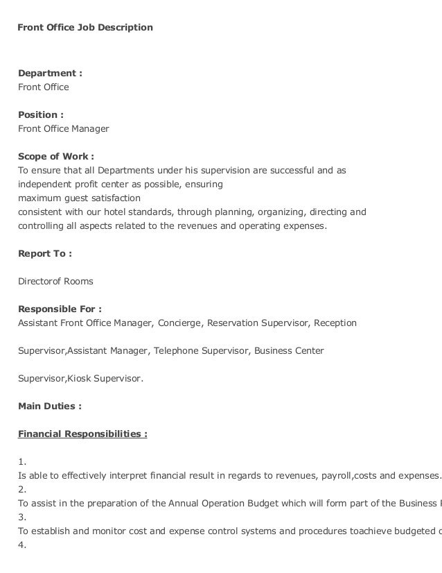 Front Office Job Description Department : Front Office Position : Front Office Manager Scope of Work : To ensure that all ...