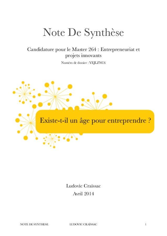 !  Note De Synthèse  !  Candidature pour le Master 264 : Entrepreneuriat et  projets innovants  Numéro de dossier : YEJLZN...