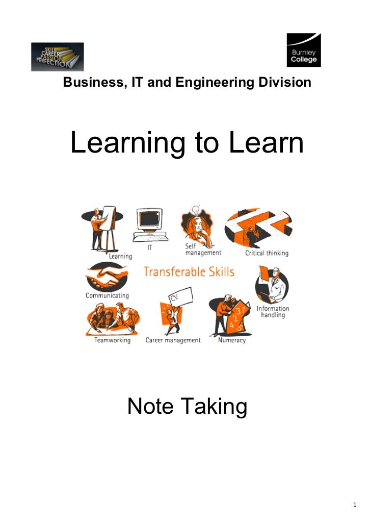 Business, IT and Engineering Division Learning to Learn         Note Taking                                        1