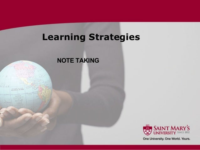 Learning Strategies NOTE TAKING