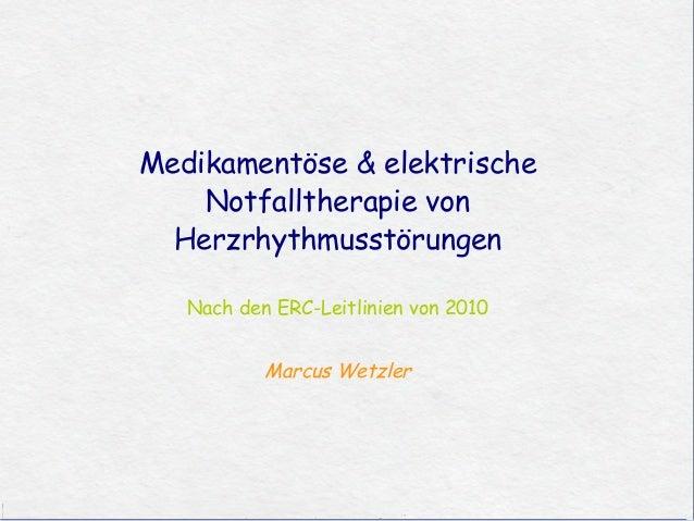Medikamentöse & elektrische                       Notfalltherapie von                     Herzrhythmusstörungen           ...