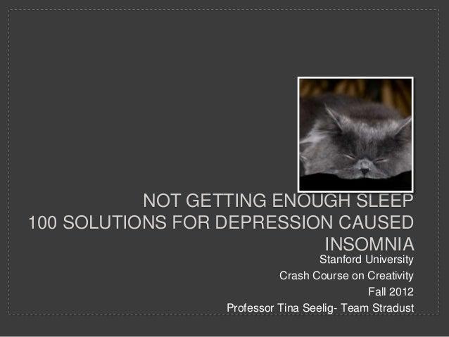Not getting enough sleep