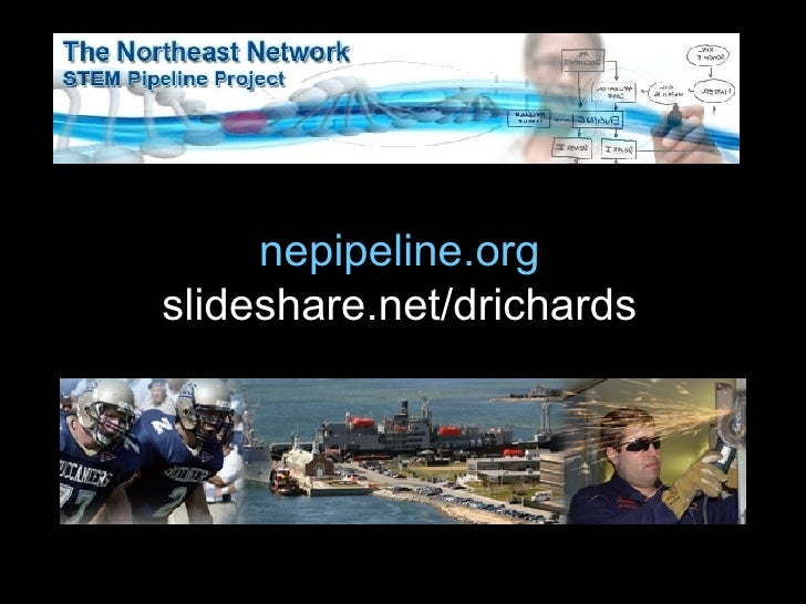 nepipeline.org slideshare.net/drichards