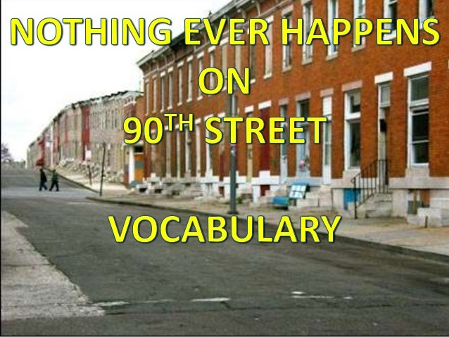 Nothing Ever Happens on 90th Street - Vocabulary