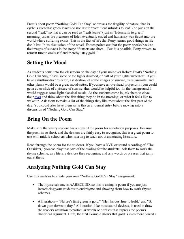 """Frost's short poem """"Nothing Gold Can Stay"""" addresses the fragility of nature, that itscycle is such that green leaves do n..."""