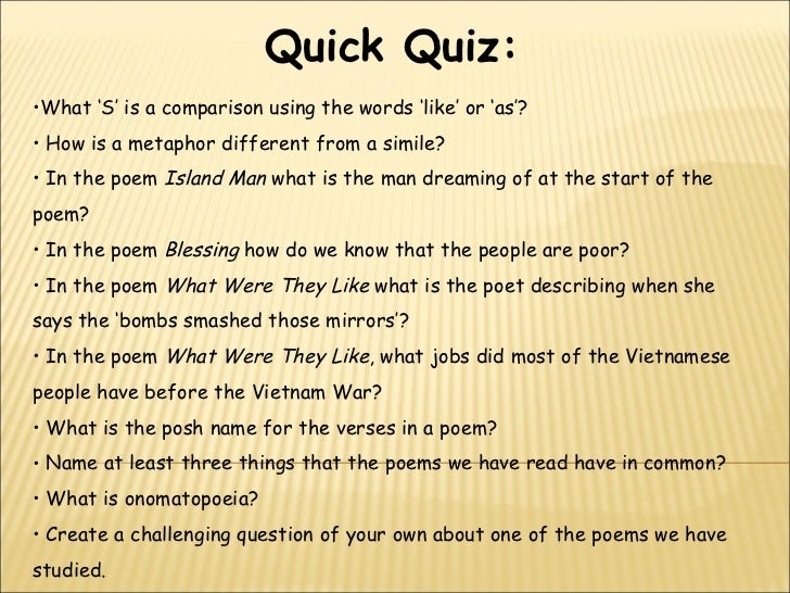 Quick Quiz:•What 'S' is a comparison using the words 'like' or 'as'?• How is a metaphor different from a simile?• In the p...