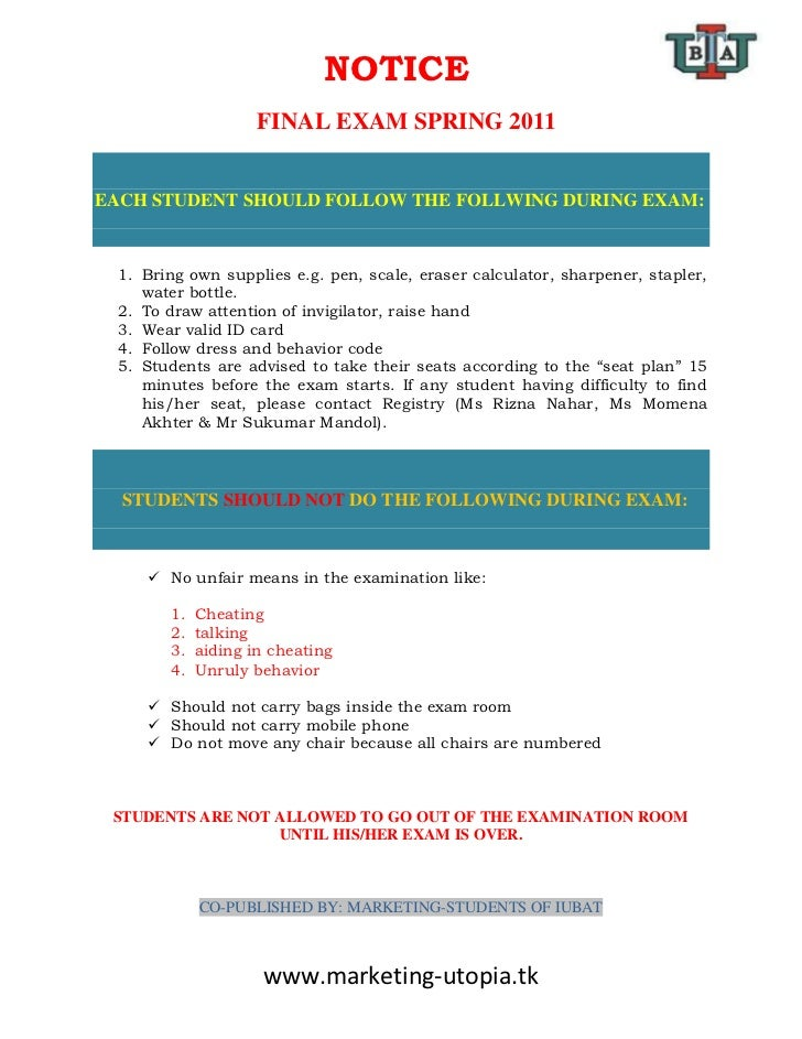 NOTICE                     FINAL EXAM SPRING 2011EACH STUDENT SHOULD FOLLOW THE FOLLWING DURING EXAM:  1. Bring own suppli...