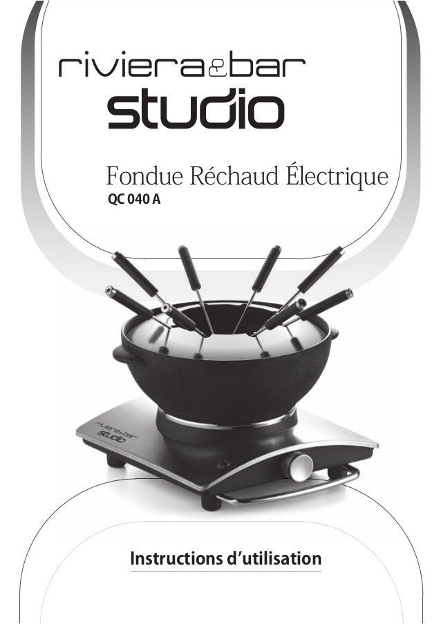 Fondue Réchaud Électrique  QC 040 A  Instructions d'utilisation