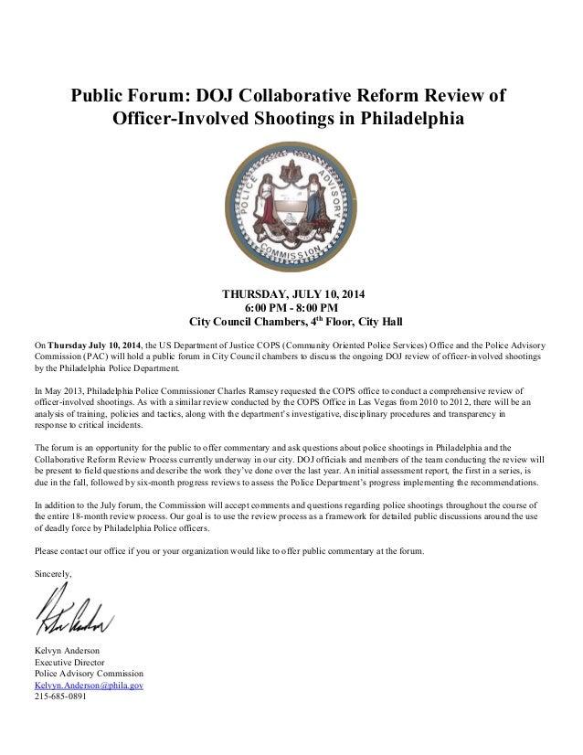 PublicForum:DOJCollaborativeReformReviewof OfficerInvolvedShootingsinPhiladelphia  THURSDAY,JULY10,201...