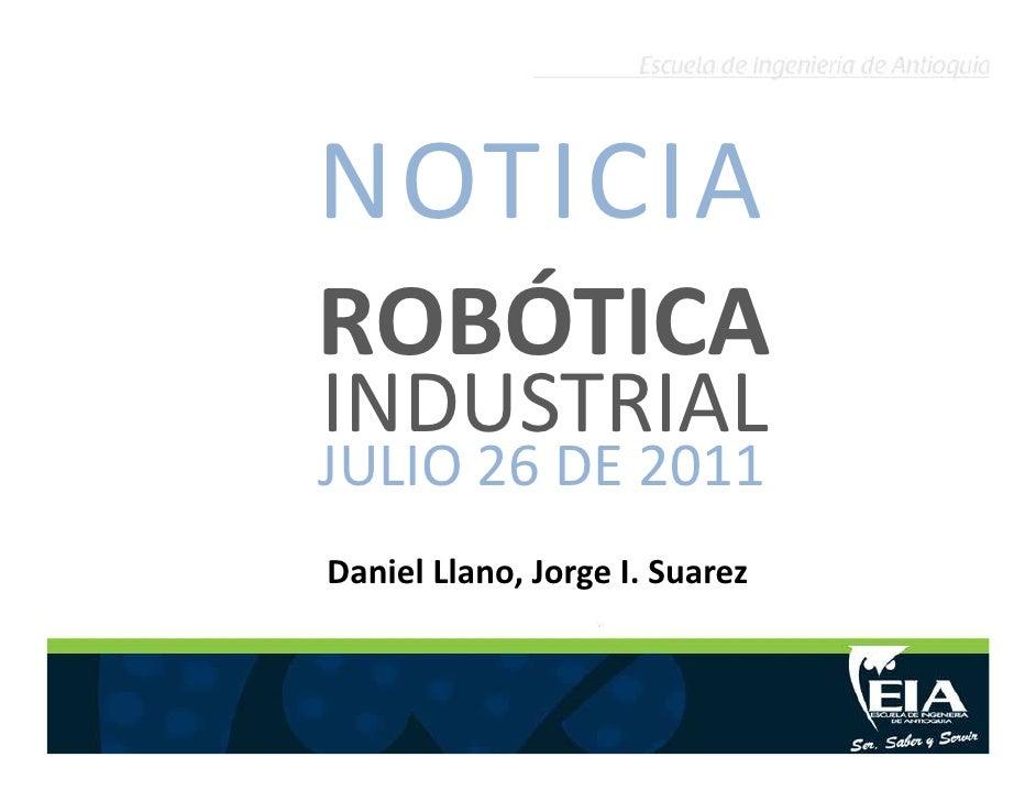 Noticia1, Julio 26