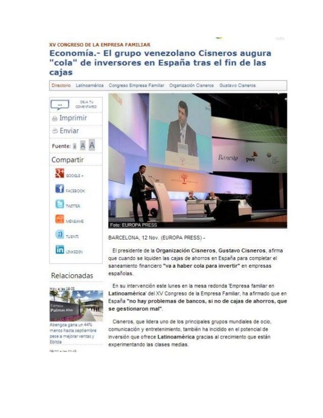 """El grupo venezolano Cisneros augura """"cola"""" de inversores en España tras el fin de las cajas (Europa Press)"""