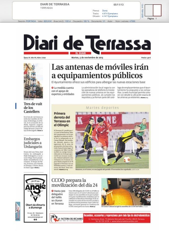 05/11/13  TERRASSA Prensa: Diaria Tirada: 4.974 Ejemplares Difusión: 4.147 Ejemplares  Cód: 75910259  DIARI DE TERRASSA  P...