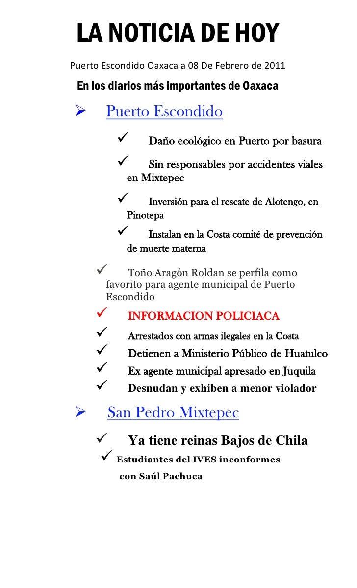 LA NOTICIA DE HOYPuerto Escondido Oaxaca a 08 De Febrero de 2011 En los diarios más importantes de Oaxaca      Puerto Esc...