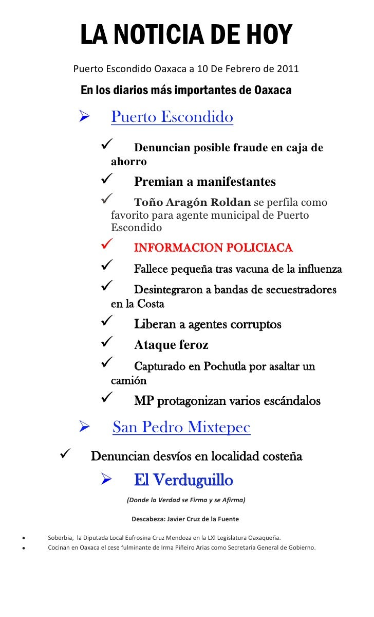 LA NOTICIA DE HOY        Puerto Escondido Oaxaca a 10 De Febrero de 2011           En los diarios más importantes de Oaxac...