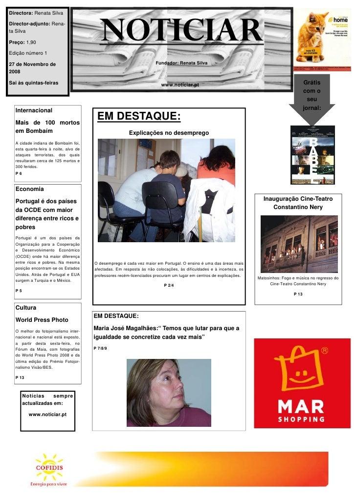 Directora: Renata Silva  Director-adjunto: Rena- ta Silva  Preço: 1,90  Edição número 1                                   ...