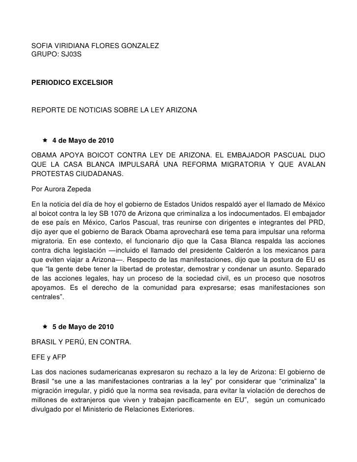 SOFIA VIRIDIANA FLORES GONZALEZ<br />GRUPO: SJ03S<br />PERIODICO EXCELSIOR<br />REPORTE DE NOTICIAS SOBRE LA LEY ARIZONA<b...