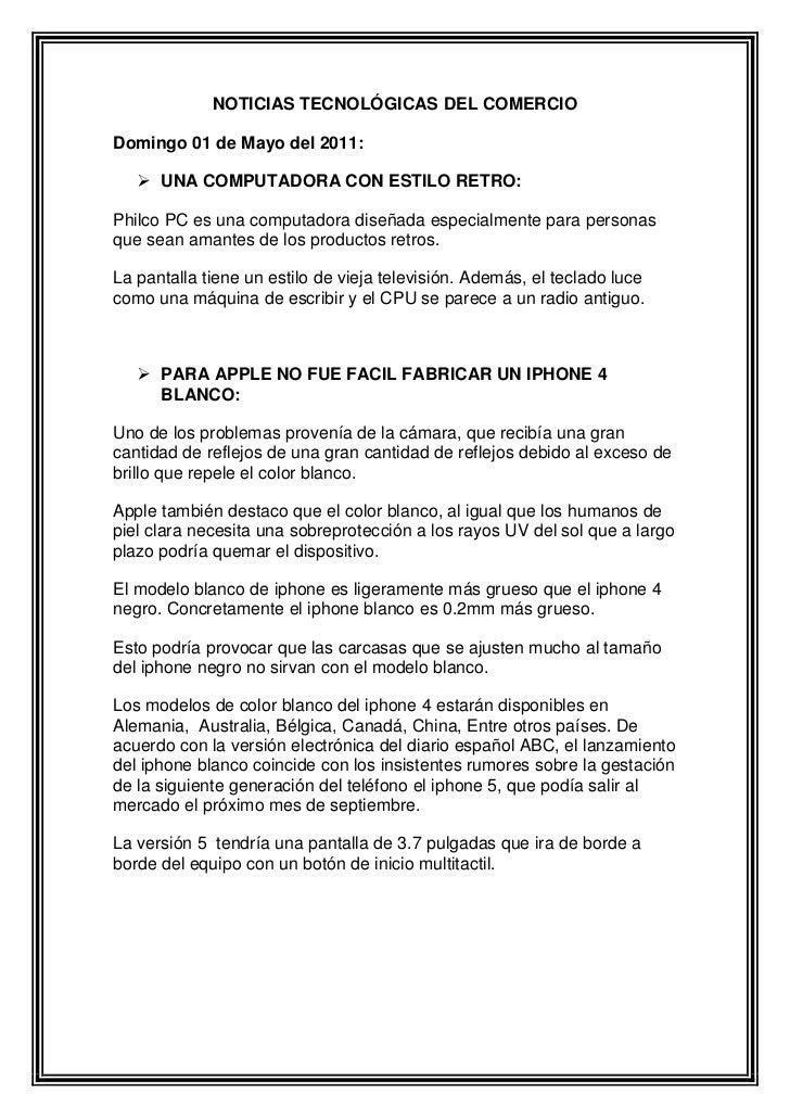 NOTICIAS TECNOLÓGICAS DEL COMERCIO<br />Domingo 01 de Mayo del 2011:<br />UNA COMPUTADORA CON ESTILO RETRO:<br />Philco PC...