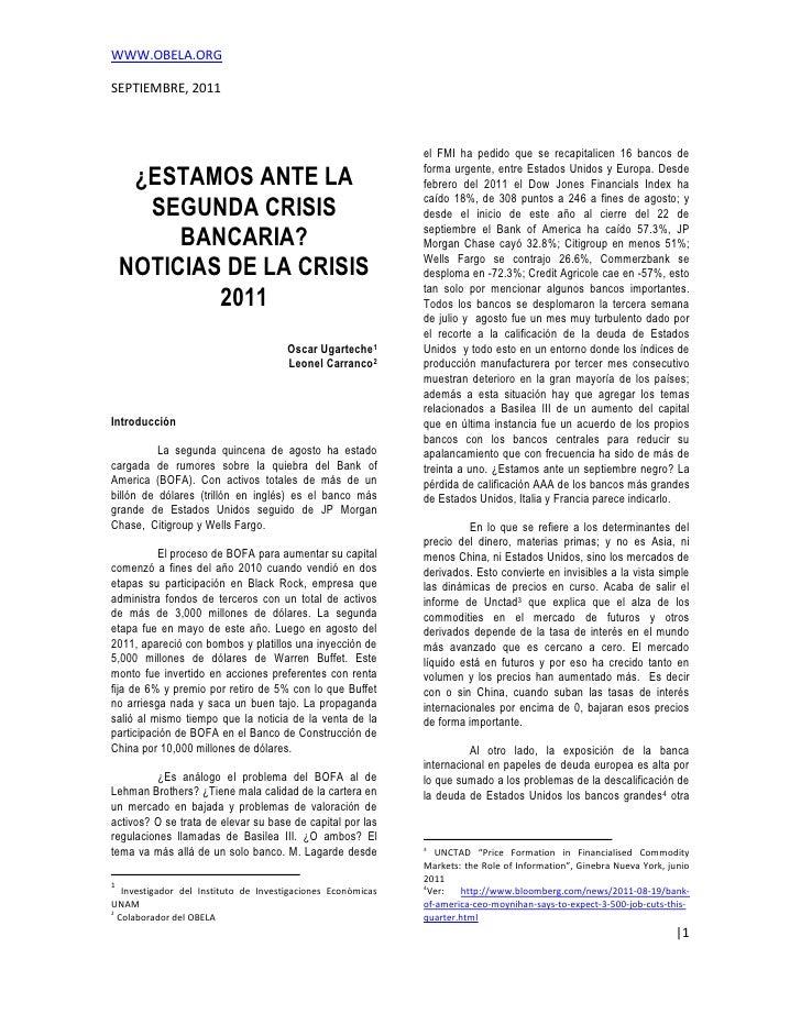 Noticias de la crisis 2011. ¿estamos ante la segunda crisis bancaria?, por Oscar Ugarteche y Leonel Carranco