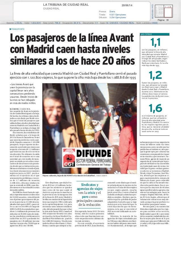 20/06/14LA TRIBUNA DE CIUDAD REAL CIUDAD REAL Prensa: Diaria Tirada: 4.021 Ejemplares Difusión: 3.254 Ejemplares Página: 3...
