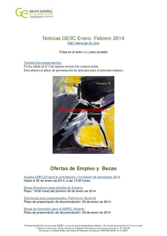 Noticias GEIIC Enero- Febrero 2014 http://www.ge-iic.com Pulsa en el texto azul para acceder Revista Ge-conservación.  Ya ...