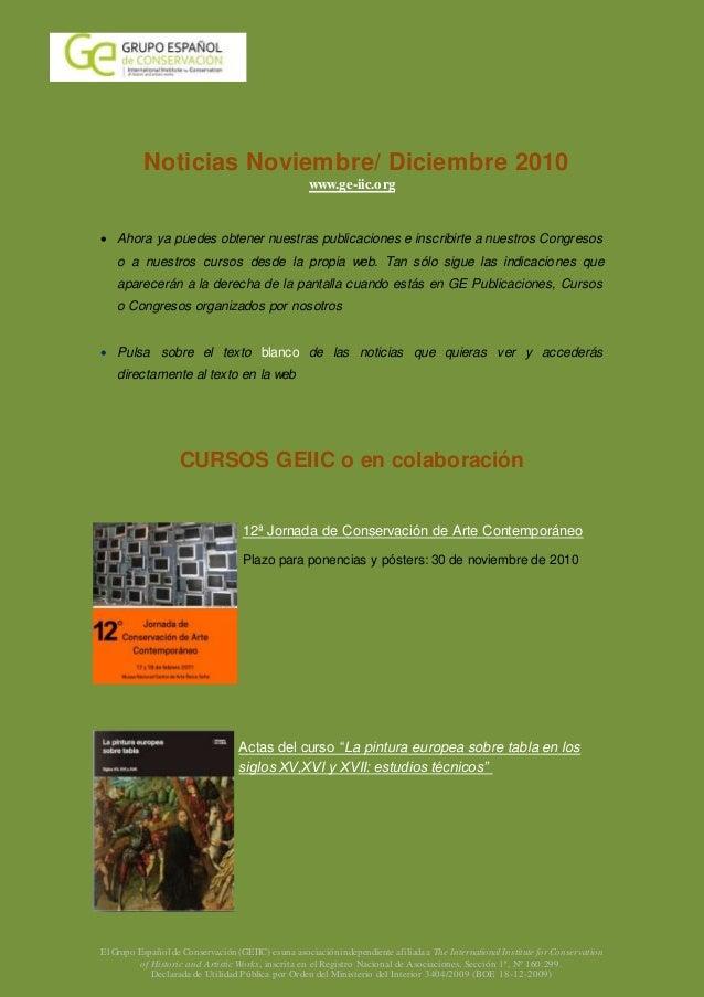 El Grupo Español de Conservación (GEIIC) es una asociaciónindependiente afiliada a The International Institute for Conserv...