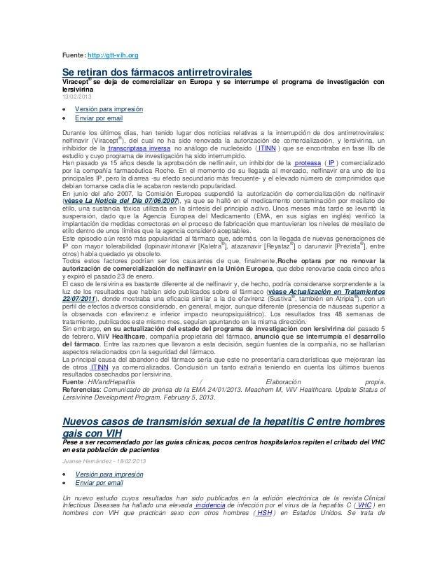 Fuente: http://gtt-vih.orgSe retiran dos fármacos antirretrovirales      ®Viracept se deja de comercializar en Europa y se...