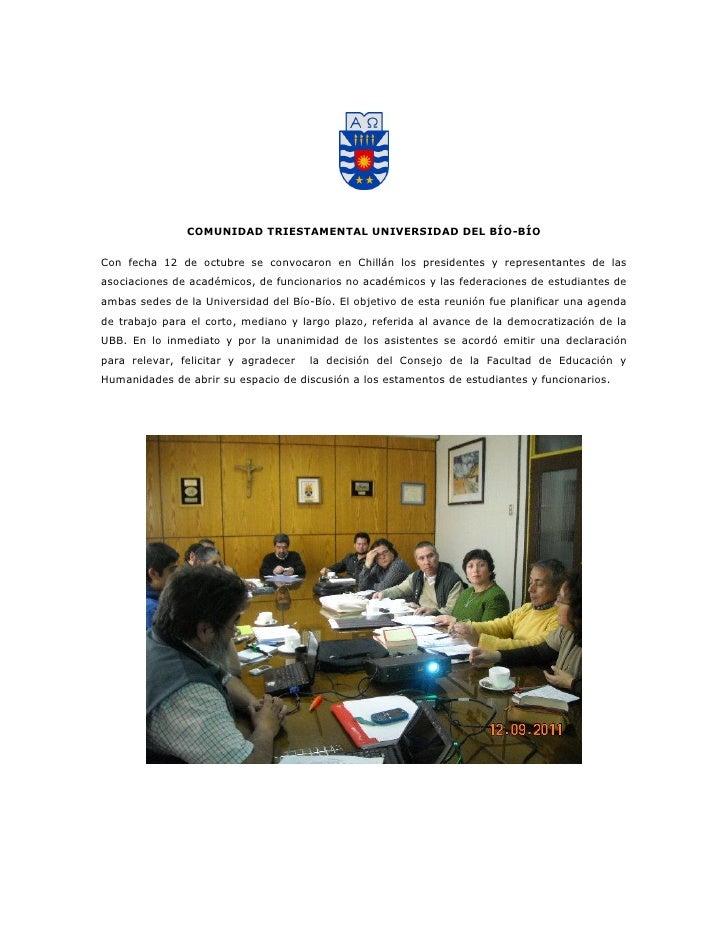 COMUNIDAD TRIESTAMENTAL UNIVERSIDAD DEL BÍO-BÍOCon fecha 12 de octubre se convocaron en Chillán los presidentes y represen...