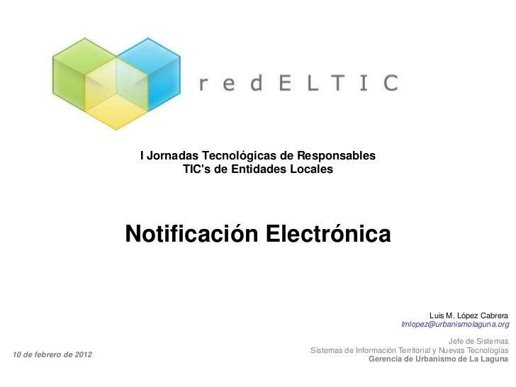 I Jornadas Tecnológicas de Responsables                                 TICs de Entidades Locales                        N...