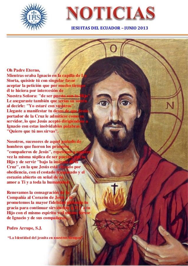 Oh Padre Eterno,Mientras oraba Ignacio en la capilla de LaStorta, quisiste tú con singular favoraceptar la petición que po...