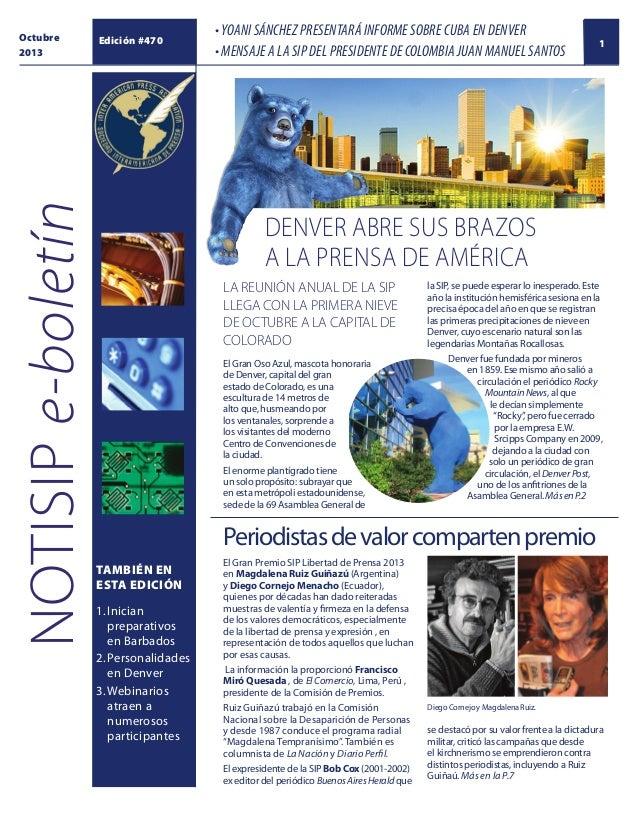 NOTISIP e-boletín  Octubre 2013  Edición #470  • YOANI SÁNCHEZ PRESENTARÁ INFORME SOBRE CUBA EN DENVER • MENSAJE A LA SIP ...