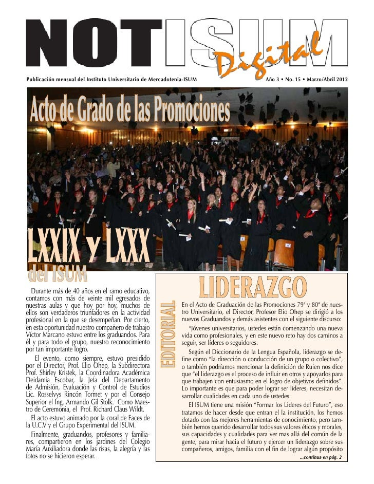 Publicación mensual del Instituto Universitario de Mercadotenia-ISUM                            Año 3 • No. 15 • Marzo/Abr...