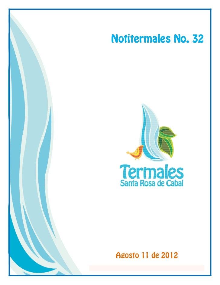 Notitermales No. 32Agosto 11 de 2012