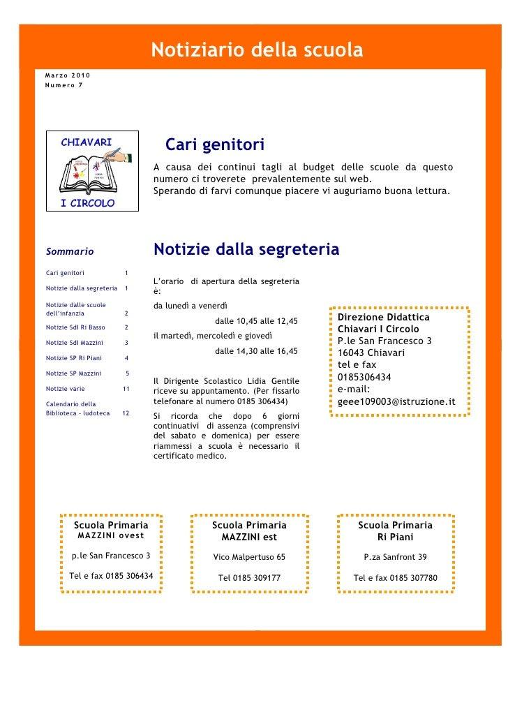 Notiziario della scuola Marzo 2010 Numero 7                                        Cari genitori                          ...